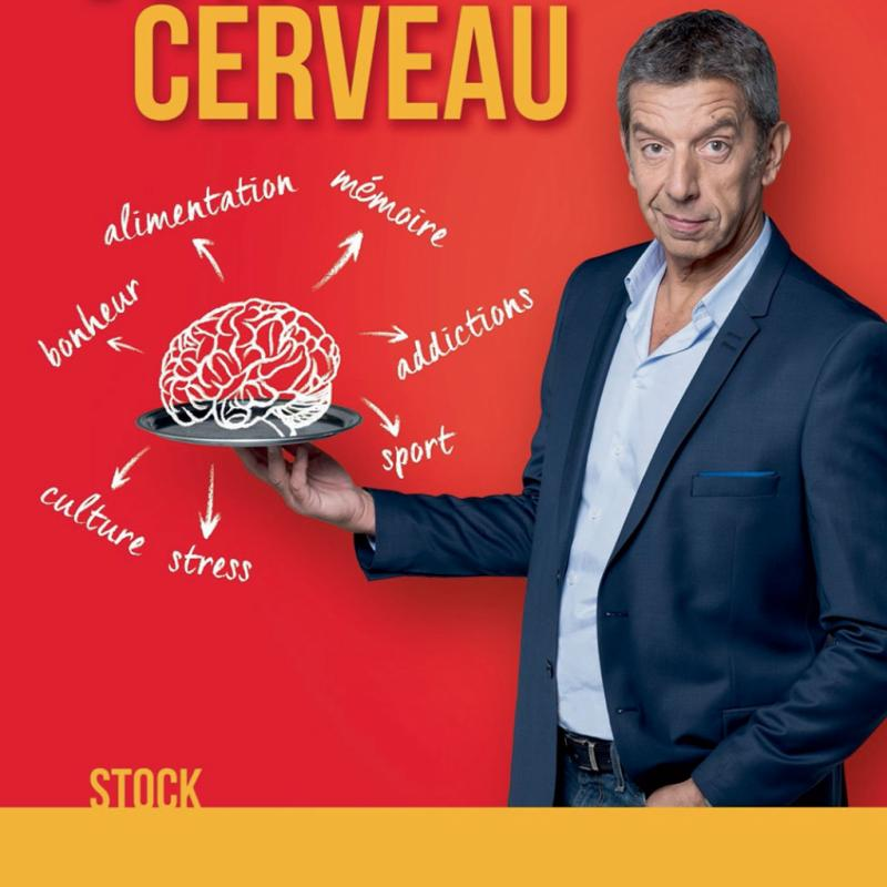 Michel Cymes, cerveau, Stock. Michel Cymes, Quand ça va, Quand ça va pas, Les Éditions Clochette.